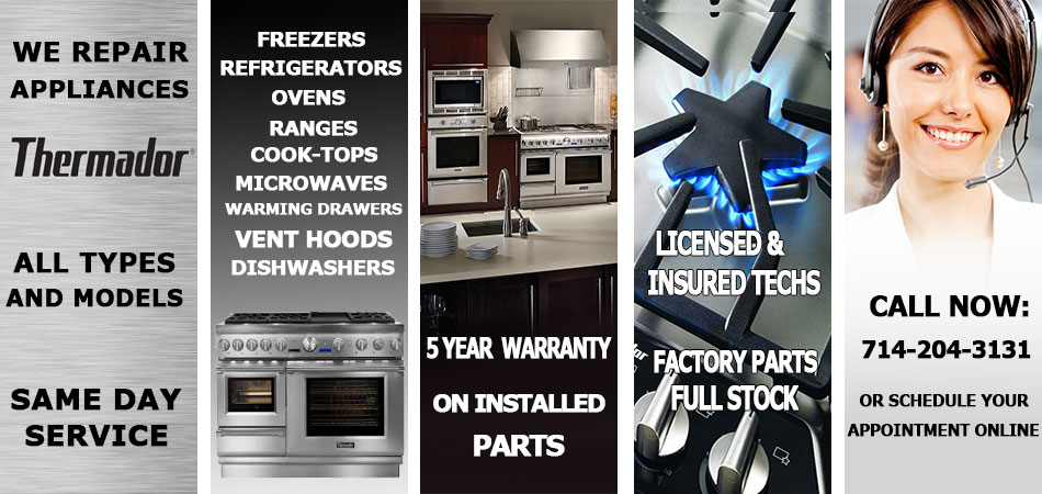 Thermador Appliance Repair In Orange County Ca